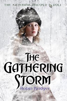 The Gathering Storm By Bridges, Robin