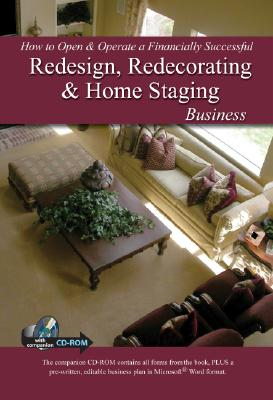 How to Open & Operate a Financially Successful Redesign, Redecorating, & Home Staging Business By Larsen, Mary/ Clark, Teri B. (COR)